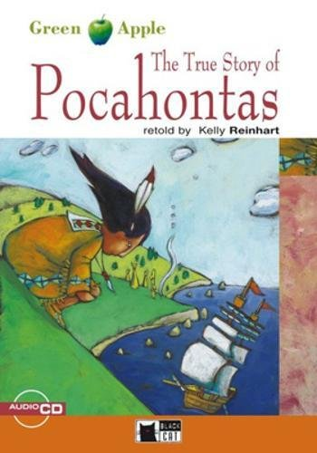 The True Story of Pocahontas (Green Apple Step One) by Cideb Editrice