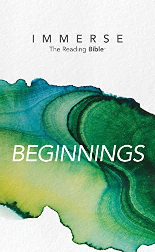 Reading Beginning Series - Immerse: Beginnings (Immerse: The Reading Bible)