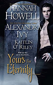 Yours for Eternity (Guardians of Eternity Book 7) by [Howell, Hannah, Ivy, Alexandra, O'Riley, Kaitlin]