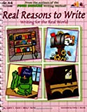 Real Reasons to Write, Judith S. Gould and Mary F. Burke, 1573104868
