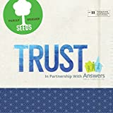 Seeds Family Worship - TRUST, Vol. 11: in partnership with Answers in Genesis [CD]