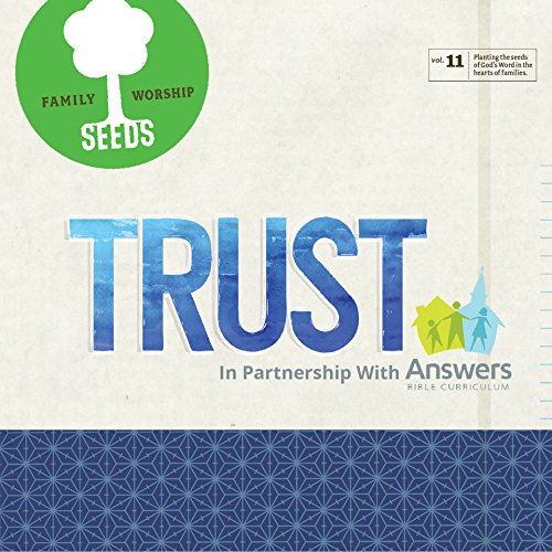 Seeds Family Worship - TRUST, Vol. 11: in partnership with Answers in Genesis [CD] by Seeds Family Worship