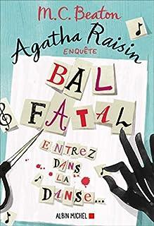 Agatha Raisin enquête 15 : Bal fatal, Beaton, M.C.