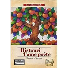 Bistouri à l'âme poète (Pensées et poèmes) (French Edition)