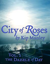 The Dazzle of Day (City of Roses Book 2)