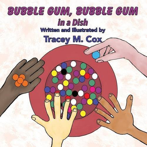 Bubble Gum, Bubble Gum in a Dish by Tracey M Cox (2016-06-26) ()