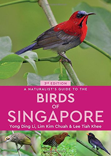 - A Naturalist's Guide to the Birds of Singapore (Naturalist's Guides)
