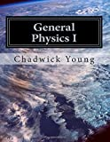 General Physics I, Chadwick Young, 1500645451