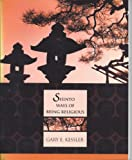 Shinto Ways of Being Religious, Kessler, Gary E., 0073016896