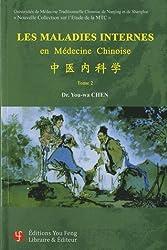 Les maladies internes en médecine chinoise : Tome 2