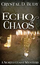 Echo of Chaos (North Coast Mystery Book 3)