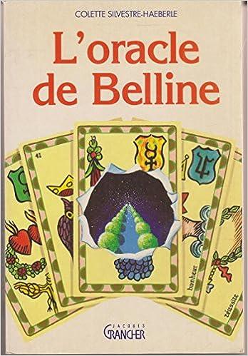 Amazon Fr L Oracle De Belline Silvestre Haeberle Colette Livres
