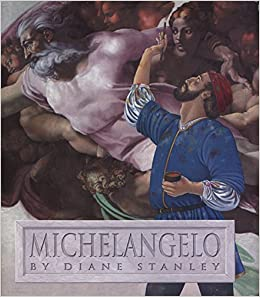 michelangelo by stanley diane published by harpercollins library binding