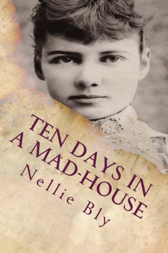 Ten Days In a Mad-House: Illustrated cover