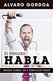 El método H.A.B.L.A / The S.P.E.A.K. Method (Spanish Edition)