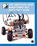 The Unofficial Lego Mindstorms NXT Inventor's Guide, Perdue, David J., 1593271549