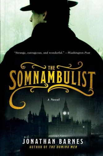 The Somnambulist: A Novel