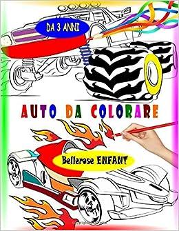 Auto Da Colorare Libri Da Colorare Per Bambini 45 Disegni Da