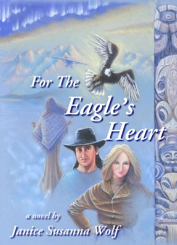 For the Eagle's Heart (Lights Alaska Northern Fairbanks)