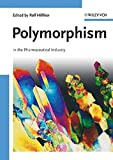 Polymorphism: In the Pharmaceutical Industry