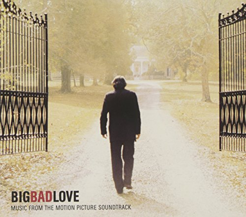 big bad love - 4