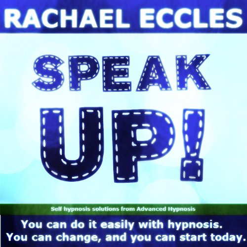 Speak Up: Dramatically Improve Your Public Speaking and Give the Best Speech They Ever Heard, Confidence, Anxiety Relief Self Hypnosis, Hypnotherapy CD (Best Wedding Speeches Bride)