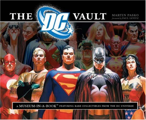 The DC Vault: A Museum-in-a-Book with Rare Collectibles from the DC Universe -