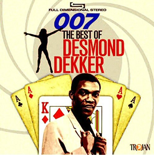 Desmond Dekker - 007 The Best Of Desmond Dekker - Zortam Music