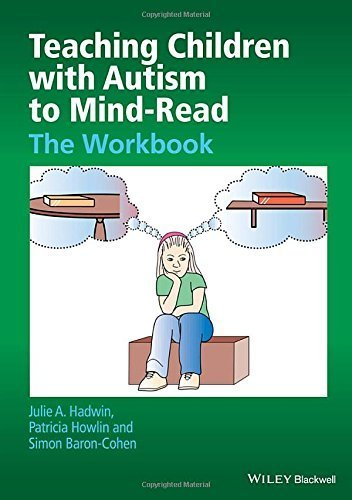 Teaching Children with Autism to Mind-Read: The Workbook by Hadwin, Julie A., Howlin, Patricia, Baron-Cohen, Simon (February 16, 2015) Paperback 1