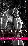 Third Thrills (Ranger Heat Book 3)