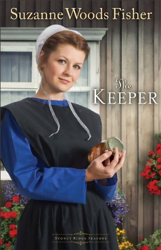 The Keeper (Stoney Ridge Seasons Book #1): A Novel by [Fisher, Suzanne Woods]
