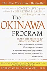 The Okinawa Program : How the World's Longest-Lived People Achieve Everlasting Health--And How You Can Too Paperback