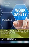#10: My Workplace Safety Hand-Book