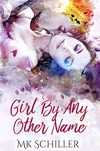Girl By Any Other Name - Girl Any