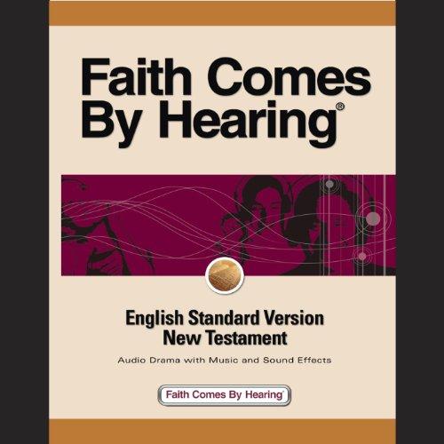 Esv New Testament   English Standard Version  Dramatized