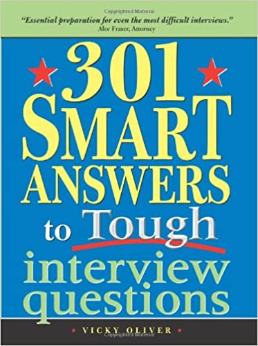 301 Smart Answers to Tough Interview Questions Image