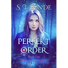 Perfekt Order: A YA Superhero Fantasy Adventure (The Ære Saga Book 1)