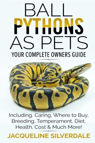 Ball Pythons as Pets - Your Comp...