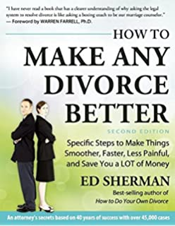 How to do your own divorce in california in 2017 an essential guide how to make any divorce better specific steps to make things smoother faster solutioingenieria Gallery