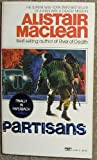 Partisans, Alistair MacLean, 0449203425