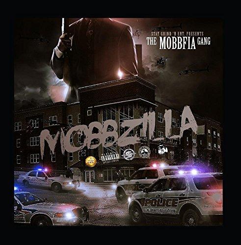 Mobbzilla (feat. UNKNOWN, FRANK WHITE, DESERT EAGLE, BRANDNU, TON-G & GIUSEPPE BLACK)
