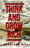 Think And Grow Rich : 1937 Original Masterpiece (Xpress Book)