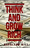 Think And Grow Rich : 1937 Original Masterpiece (Xpress Book)