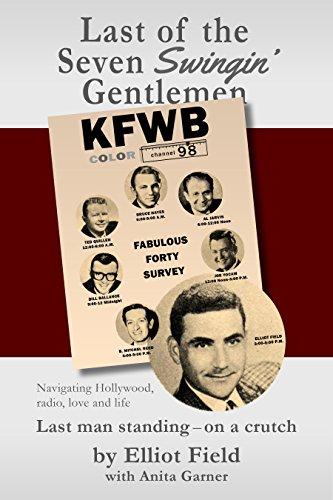 Last of the Seven Swingin' Gentlemen por Elliot Field,Anita Garner