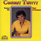 Conway Twitty - Greatest Hits: Finest Performances