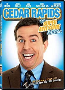 Cedar Rapids (The Super Awesome Edition)