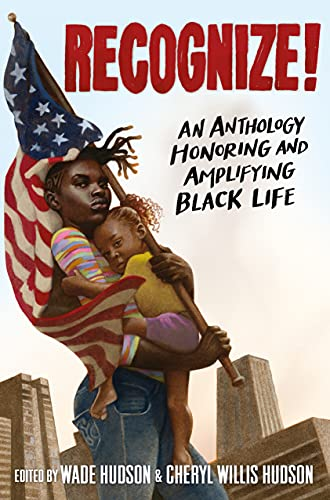 Book Cover: Recognize!: An Anthology Honoring and Amplifying Black Life