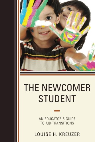 The Newcomer Student:  An Educator's Guide to Aid -