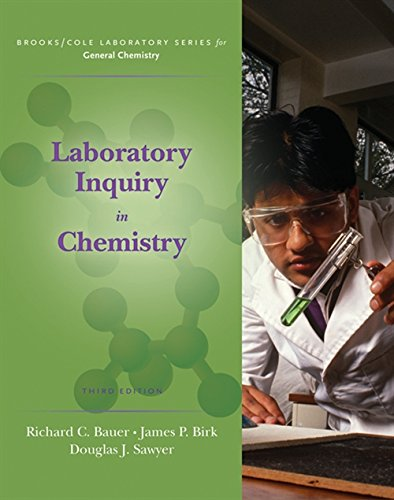 Laboratory Inquiry in Chemistry (Brooks / Cole Laboratory Series for General Chemistry)