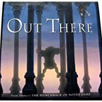 "Out There: From Disney's ""Hunchback of Notre Dame"""